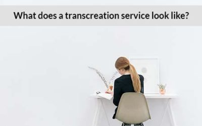 What Does a Transcreation Service Look Like for a Freelance Translator?