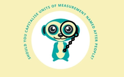 Should You Capitalise Units of Measurement Named After People?