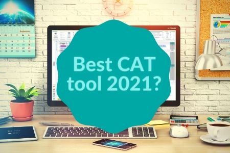 Which is the best CAT tool in 2021?